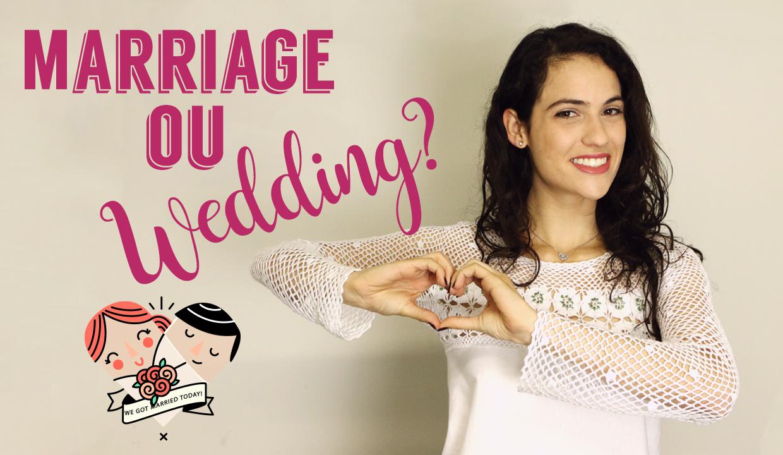 Qual a diferença entre Marriage e Wedding? | Dicas de Inglês