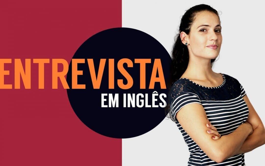 Como fazer uma entrevista em Inglês