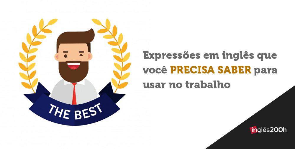 EXPRESSÕES em Inglês que você PRECISA SABER para usar no TRABALHO