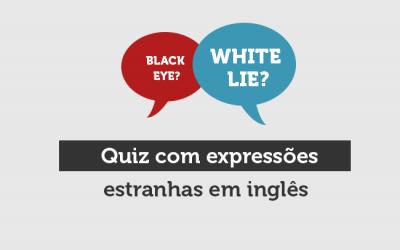 Quiz com expressões estranhas em inglês