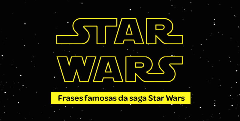 Frases famosas do Star Wars